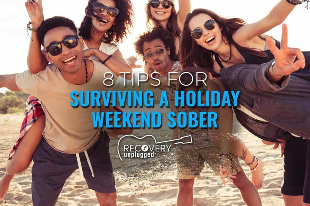 Sober Holiday Weekend