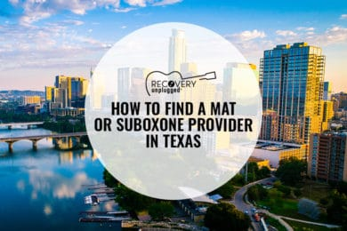 Finding A Suboxone or MAT Provider in Texas