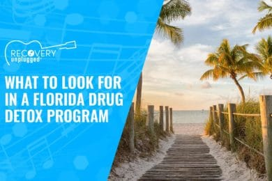 What to Look for in a Florida Drug Detox Program