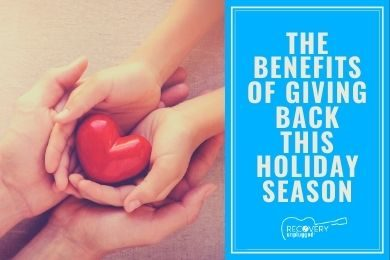 Benefits of Giving Back during the Holidays in Recovery