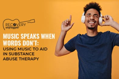 Using Music in Substance Abuse Therapy